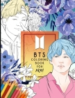 BTS Colorinng Book For ARMY: Beautifully Hand-drawn KPOP Coloring Pages of BTS for relaxation, stress relief and creative expression Cover Image