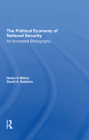 The Political Economy of National Security: An Annotated Bibliography Cover Image