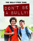 Don't Be a Bully! Cover Image