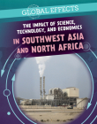 The Impact of Science, Technology, and Economics in Southwest Asia and North Africa Cover Image