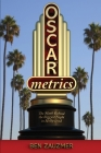 Oscarmetrics: The Math Behind the Biggest Night in Hollywood Cover Image