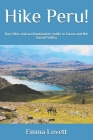 Hike Peru!: Day hikes and acclimatisation walks in Cusco and the Sacred Valley Cover Image