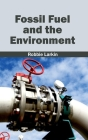 Fossil Fuel and the Environment Cover Image