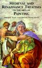 Medieval and Renaissance Treatises on the Arts of Painting: Original Texts with English Translations (Dover Fine Art) Cover Image