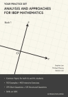 Analysis and Approaches for IBDP Mathematics Book 1: Your Practice Set Cover Image