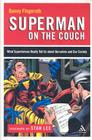 Superman on the Couch: What Superheroes Really Tell Us about Ourselves and Our Society Cover Image