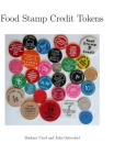 Food Stamp Credit Tokens Cover Image