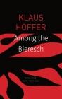 Among the Bieresch (The German List) Cover Image