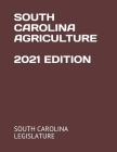 South Carolina Agriculture 2021 Edition Cover Image
