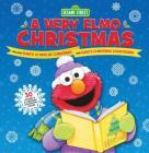 Sesame Street: A Very Elmo Christmas Cover Image