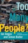 Too Many People?: Population, Immigration, and the Environmental Crisis Cover Image