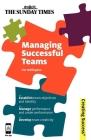 Managing Successful Teams: Establish Team Objectives and Identity; Manage Performance and Under-Performance; Develop Team Creativity (Creating Success) Cover Image