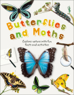 Butterflies and Moths: Explore Nature with Fun Facts and Activities (Nature Explorers) Cover Image
