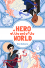 A Hero at the End of the World Cover Image