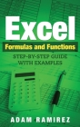 Excel Formulas and Functions: Step-By-Step Guide with Examples Cover Image