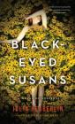 Black-Eyed Susans: A Novel of Suspense Cover Image