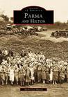 Parma & Hilton (Images of America (Arcadia Publishing)) Cover Image