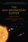 The Ash Wednesday Supper: A New Translation (Lorenzo Da Ponte Italian Library) Cover Image