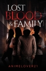 Lost Blood and Family Cover Image