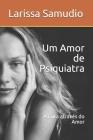 Um Amor de Psiquiatra: A Cura através do Amor Cover Image