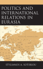 Politics and International Relations in Eurasia Cover Image