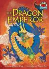 The Dragon Emperor: A Chinese Folktale Cover Image