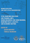 Marine Navigation and Safety of Sea Transportation: Stcw, Maritime Education and Training (Met), Human Resources and Crew Manning, Maritime Policy, Lo Cover Image
