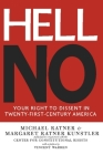 Hell No: Your Right to Dissent in Twenty-First Century America Cover Image