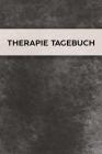 Therapie Tagebuch: Schmerztagebuch, Schmerzprotokoll für akute chronische Schmerzen zum ausfüllen, ankreuzen. Buch zur Dokumentation für Cover Image