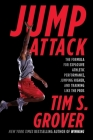 Jump Attack: The Formula for Explosive Athletic Performance, Jumping Higher, and Training Like the Pros Cover Image
