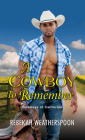 A Cowboy to Remember (Cowboys of California #1) Cover Image