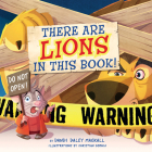 There Are Lions in This Book! Cover Image