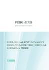 Ecological Environment Design Under the Circular Economy Mode Cover Image