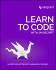Learn to Code with JavaScript Cover Image