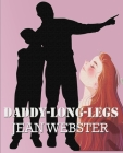 Daddy-Long-Legs Jean Webster: (Children's Classics) Cover Image
