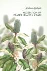 Vegetation of Fraser Island / K'gari Cover Image