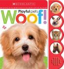 Woof! (Scholastic Early Learners: Noisy Playful Pets) Cover Image
