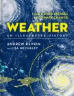 Weather: An Illustrated History: From Cloud Atlases to Climate Change Cover Image