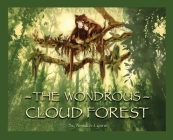 The Wondrous Cloud Forest Cover Image