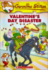 Valentine's Day Disaster (Geronimo Stilton #23) Cover Image