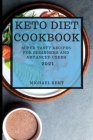 Keto Diet Cookbook 2021: Super Tasty Recipes for Beginners and Advanced Users Cover Image