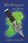 The Keepers of Eire: Celtic Dragonriders: Book 1 Cover Image