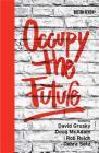 Occupy the Future (Boston Review Books) Cover Image