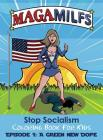 Maga Milfs: Stop Socialism Coloring Book for Kids Episode 1 A Green New Dope Cover Image