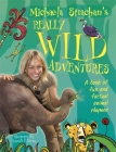 Michaela Strachan's Really Wild Adventures: A Book of Fun and Factual Animal Rhymes Cover Image