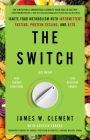 The Switch: Ignite Your Metabolism with Intermittent Fasting, Protein Cycling, and Keto Cover Image