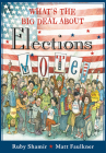 What's the Big Deal About Elections Cover Image