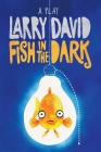 Fish in the Dark: A Play Cover Image