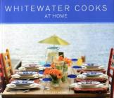 Whitewater Cooks at Home (Whitewatercooks #4) Cover Image