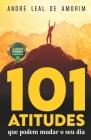 101 Atitudes que podem mudar o seu dia Cover Image